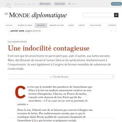 Une indocilité contagieuse, par Claire Auzias (Le Monde diplomatique, janvier 2009)