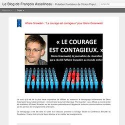 """Affaire Snowden : """"Le courage est contagieux"""" pour Glenn Greenwald"""