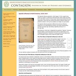 Contagion, Spanish Influenza in North America, 1918–191