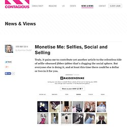 Monetise Me: Selfies, Social and Selling