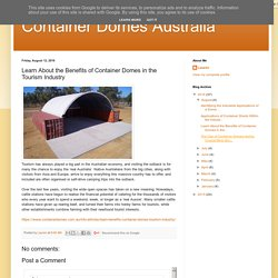 Learn About the Benefits of Container Domes in the Tourism Industry
