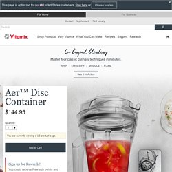 Aer™ Disc Container - Blender Containers