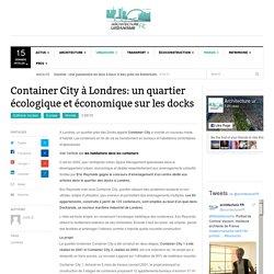 Container City à Londres