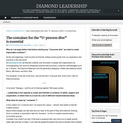 "The container for the ""U-process dive"" is essential – DIAMOND LEADERSHIP"