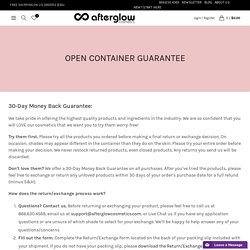 Open Container Guarantee - Afterglow Cosmetics