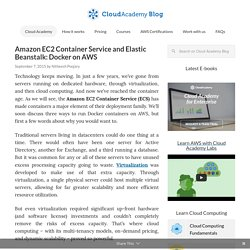 EC2 Container Service and Elastic Beanstalk: Docker on AWS