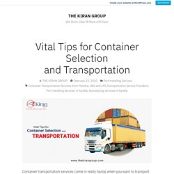 5 Tips to Choosing a Container and Transportation