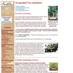 No ground? Use containers: Journey to Forever organic garden