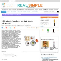 Which Food Containers Are Safe for the Microwave? - Real Simple