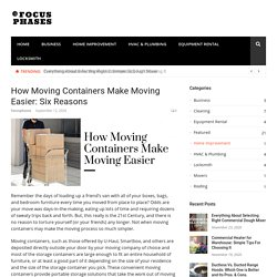 6 Reasons How Moving Containers Makes Moving Easier