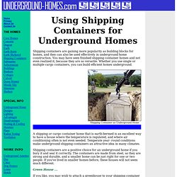 Using Shipping Containers for Underground Homes. Shipping containers ...