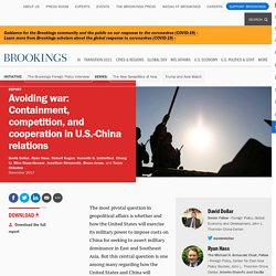 Avoiding war: Containment, competition, and cooperation in U.S.-China relations