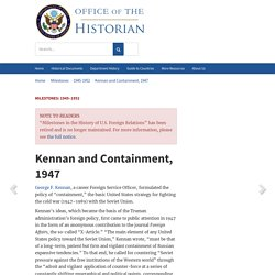 Kennan and Containment, 1947 - 1945–1952