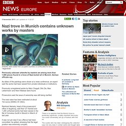 Nazi trove in Munich contains unknown works by masters