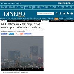 Contaminación del aire cuesta a México 4 mil millones de pesos al año