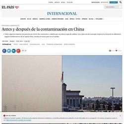 Antes y después de la contaminación en China