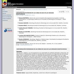 CONTAMINACIÓN MICROBIANA EN LAS LÍNEAS DE AGUA DE LAS UNIDADES ODONTOLÓGICAS