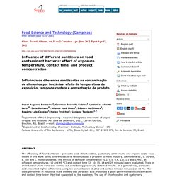 Ciênc. Tecnol. Aliment. vol.32 no.2 Campinas Apr./June 2012 Epub Apr 17, 2012 Influence of different sanitizers on food contaminant bacteria: effect of exposure temperature, contact time, and product concentration