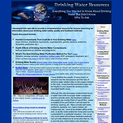 Drinking Water Information and Web Resources - Water Contaminants, Health Effects, Water Purification