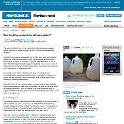 Can fracking contaminate drinking water? - environment - 11 July 2012