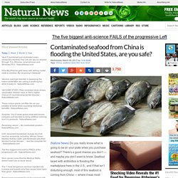 Contaminated seafood from China is flooding the United States, are you safe? – NaturalNews.com