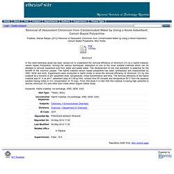NATIONAL INSTITUTE OF TECHNOLOGY (Inde) - 2012 - Dissertation en ligne : Removal of Hexavalent Chromium from Contaminated Water