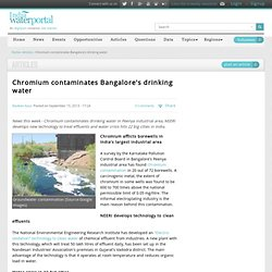 INDIA WATER PORTAL 15/09/13 Chromium contaminates Bangalore's drinking water