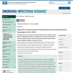 CDC EID - JANV 2018 - Nipah Virus Contamination of Hospital Surfaces during Outbreaks, Bangladesh, 2013–2014