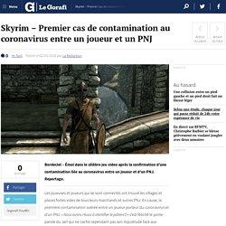 Skyrim – Premier cas de contamination au coronavirus entre un joueur et un PNJ