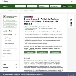 VIRUSES 05/10/19 Contamination by Antibiotic-Resistant Bacteria in Selected Environments in Thailand