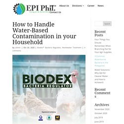 How to Handle Water-Based Contamination in your Household - Envireau Pacific Incorporated (EPI)
