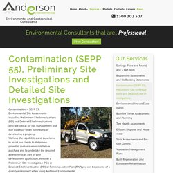 Contamination (SEPP 55), Preliminary Site Investigations and Detailed Site Investigations – Anderson Environmental