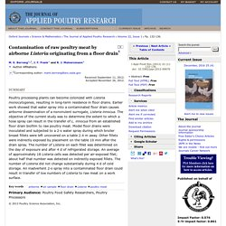 J. Appl. Poult. Res. March 2013 vol. 22 no. 1 Contamination of raw poultry meat by airborne Listeria originating from a floor drain