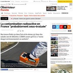 """La contamination radioactive en France """"probablement sous-évaluée"""" - Planète - Nouvelobs.com-Mozilla Firefox"""