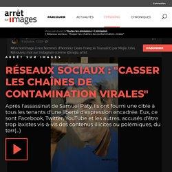 """Réseaux sociaux : """"Casser les chaînes de contamination virales"""" - Par La rédaction"""