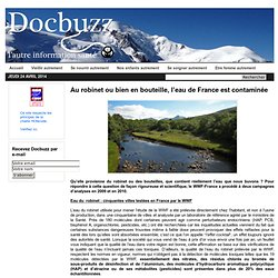 Au robinet ou bien en bouteille, l'eau de France est contaminée