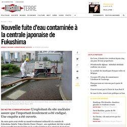 2014: Nouvelle fuite d'eau contaminée à la centrale japonaise de Fukushima