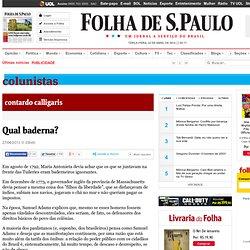 Colunistas - Contardo Calligaris - Qual baderna? - 27/06