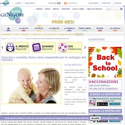 Coccole e contatto fisico sono essenziali per lo sviluppo del neonato