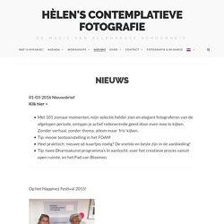 Nieuws - Hèlen's Contemplatieve Fotografie