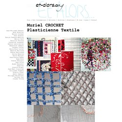 Muriel Crochet Art Contemporain textile - Association Et Alors pour l'art contemporain