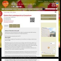 Centre d'art contemporain Le Consortium à Dijon - Côte-d'Or en Bourgogne
