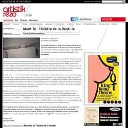 Identité - Théâtre de la Bastille