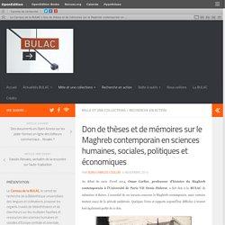 Don de thèses et de mémoires sur le Maghreb contemporain en sciences humaines, sociales, politiques et économiques