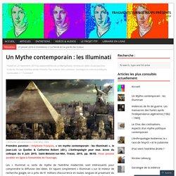 Un Mythe contemporain: les Illuminati – Fragments sur les Temps Présents