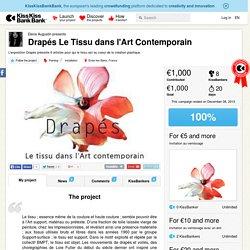 Drapés Le Tissu dans l'Art Contemporain présenté par Elena Augustin