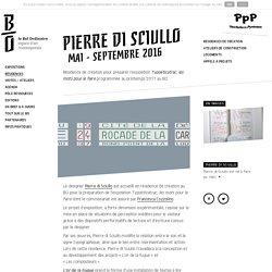 Pierre di Sciullo / le Bel Ordinaire, espace d'art contemporain / Résidences de création