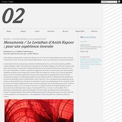 Monumenta / Le Leviathan d'Anish Kapoor : pour une expérience inversée