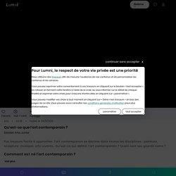 Qu'est-ce que l'art contemporain ? - Vidéo Arts et culture