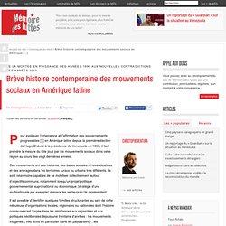 Brève histoire contemporaine des mouvements sociaux en Amérique latine